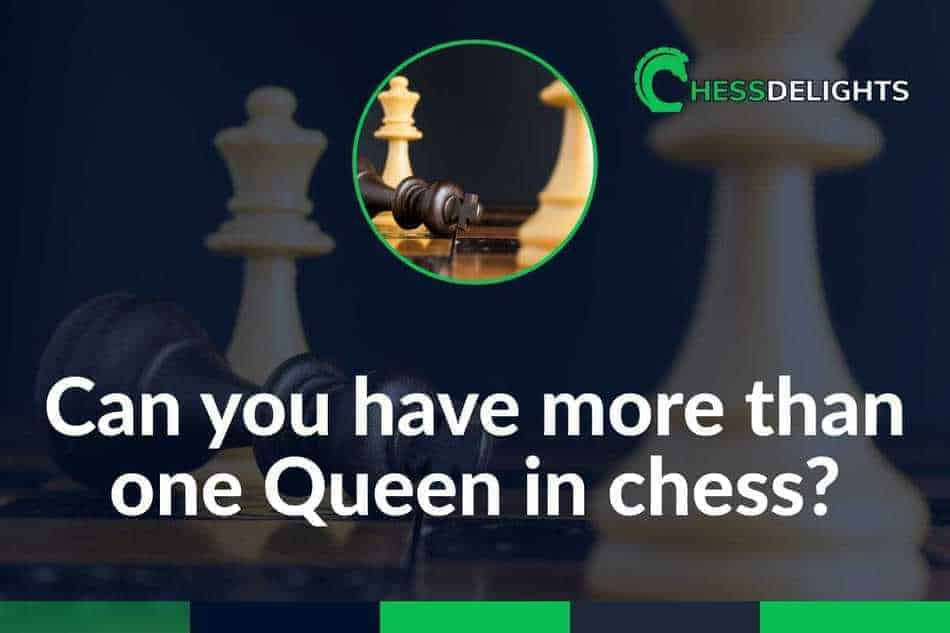 get 2 queens in chess