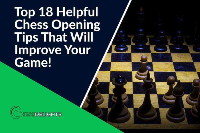 18 chess opening tips