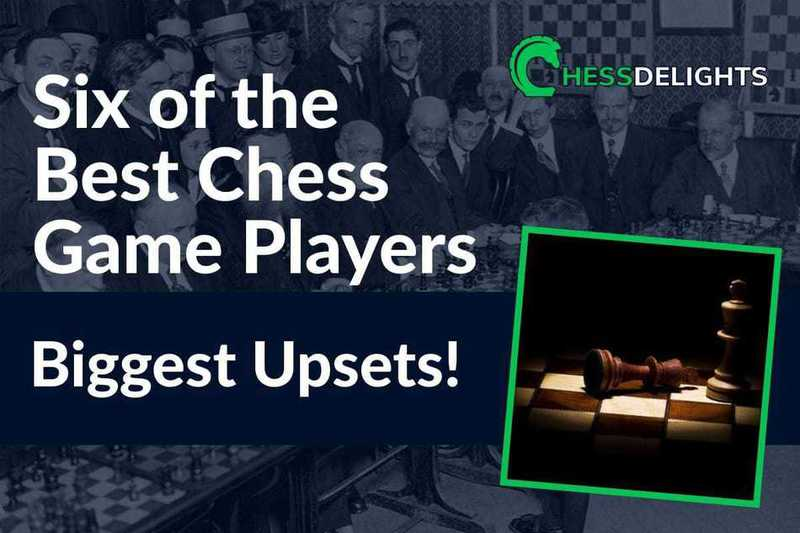 best chess game upsets