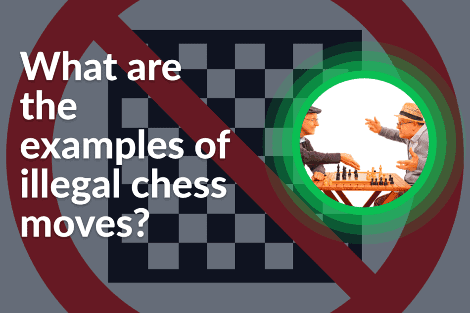 illegal chess move