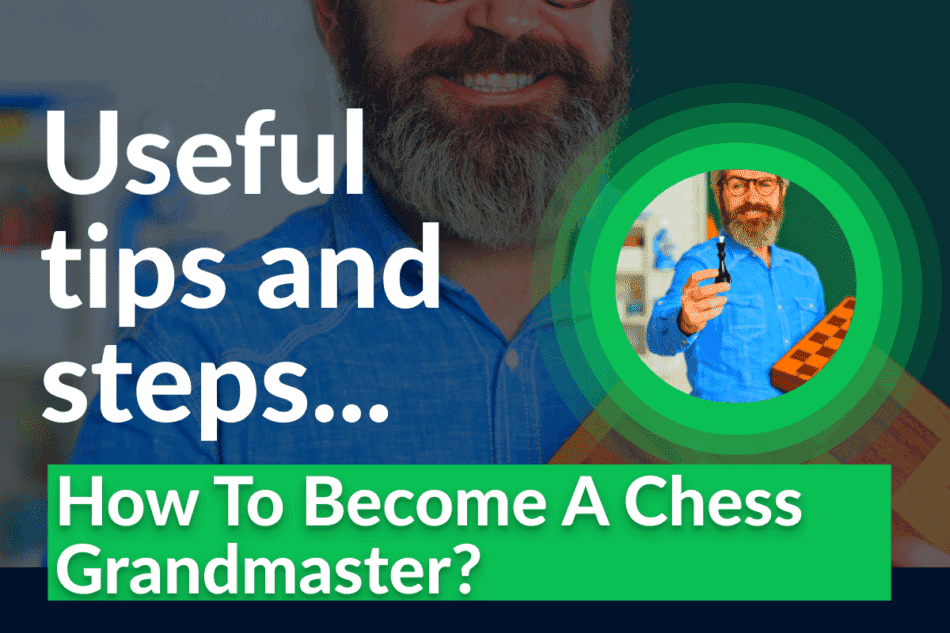 how to become a chess grandmaster