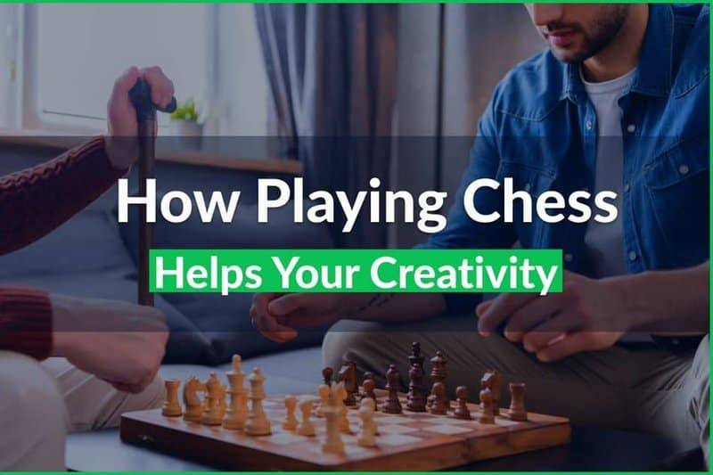 How Playing Chess Helps Your Creativity